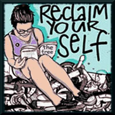 reclaim your self