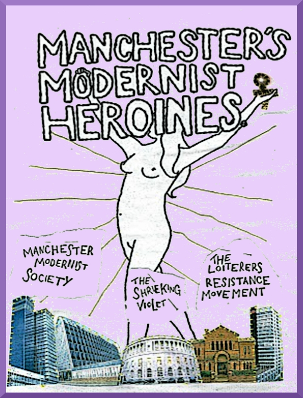 'Shrieking Violet' does a series on the  unknown Heroines of Manchester