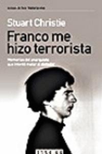 franco_me_hizo_terrorista_portada_completa