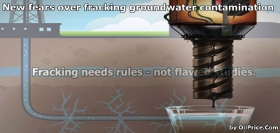 New-fears-about-fracking-contaminating-ground-water-by-OilPrice-Com
