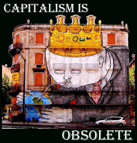 capitalism is obsolete
