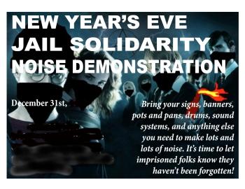31 Dec, midnight.. Global Noise Demo for Prisoner Solidarity