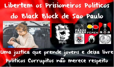 freedom for the political black bloc prisoners in Brazil