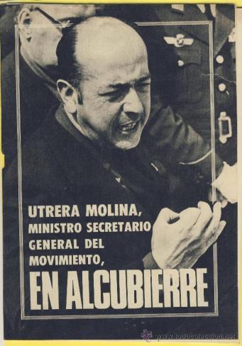 Utrera Molina, then Party Secretary, and Franco's executioner.