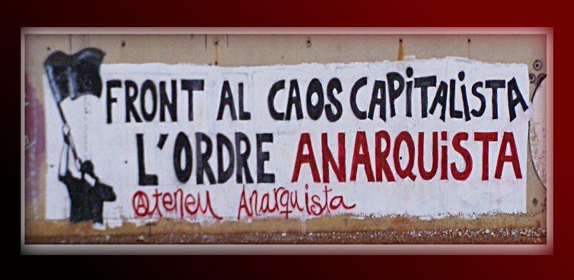 Confront Capitalist Chaos with Anarchist Order