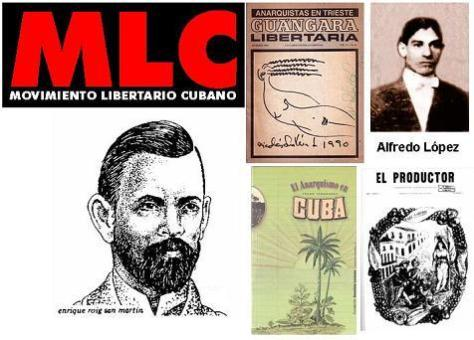 The Cuban anarchist movement has a long and illustrious history.