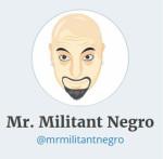 Mr MilitantNegro™ Jueseppi B