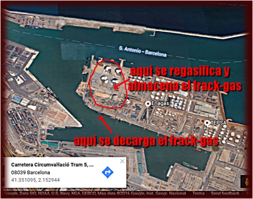 Map of loading and re-gasification facilities in Barcelona. The tourist city with Council promising power to the people is about to receive frack gas obtained by ruining the EEUU environment and which is pushing the whole world to the precipice of Climate Disaster.
