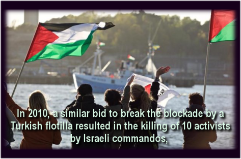 International activists on two boats carrying food and medicine aim to break Israeli siege on Palestinian territory.
