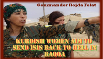 SDF Women aim to Send ISIS back to Hell in Raqqa