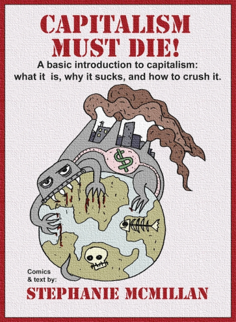 Capitalism Must Die a