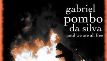 #FreeGabriel: Request for financial support for the legal defense of Gabriel Pombo Da Silva — Enough 14 –