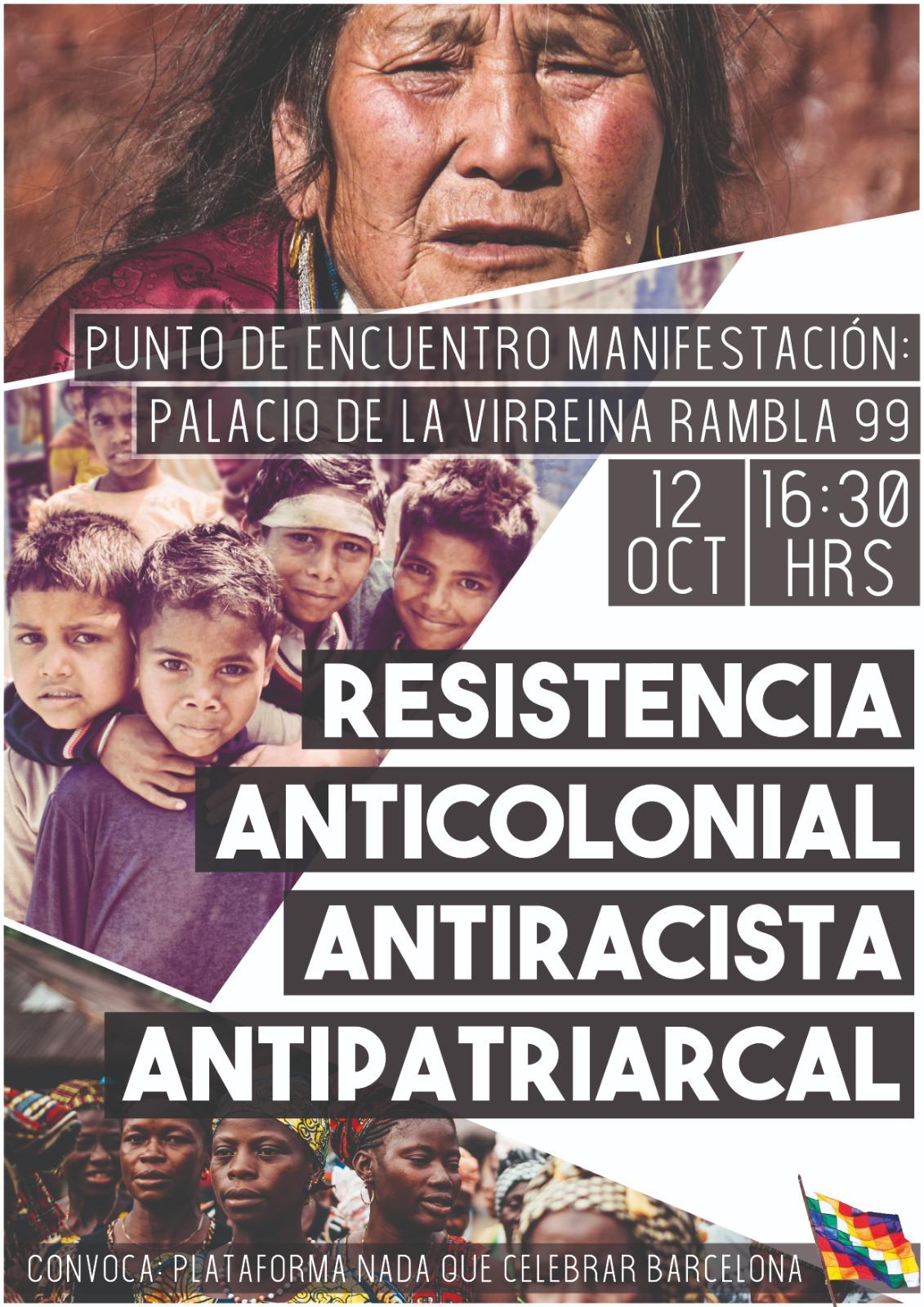 Barcelona: Mani. Oct 12 16.30.  Nada Que Celebrar ..Nothing tocelebrate!