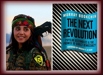 Murray Bookchin and the Rojava Revolution.. free downloads