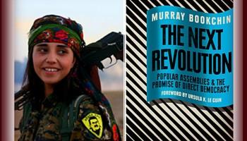 Murray Bookchin  and the Rojava Revolution.. free downloads