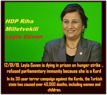 FREE Leyla Güven.. dying on Hunger Strike ..jailed for opposing Afrin Genocide