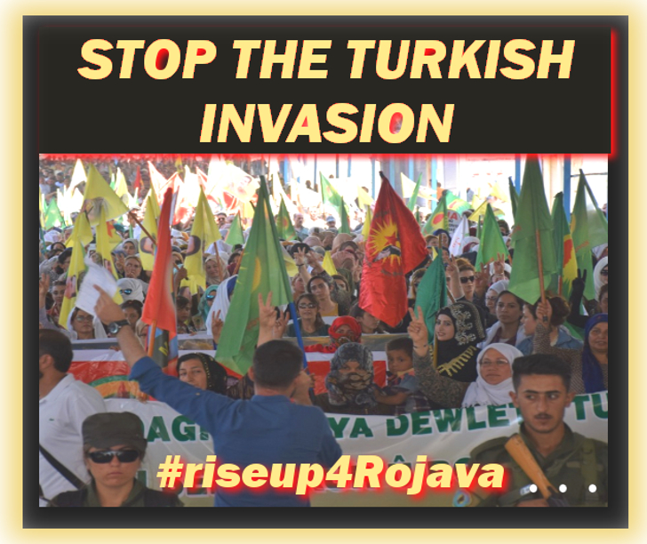 Rojava Invasion : War Rages with Heroic Popular Resistance: Live Updates 11 Oct