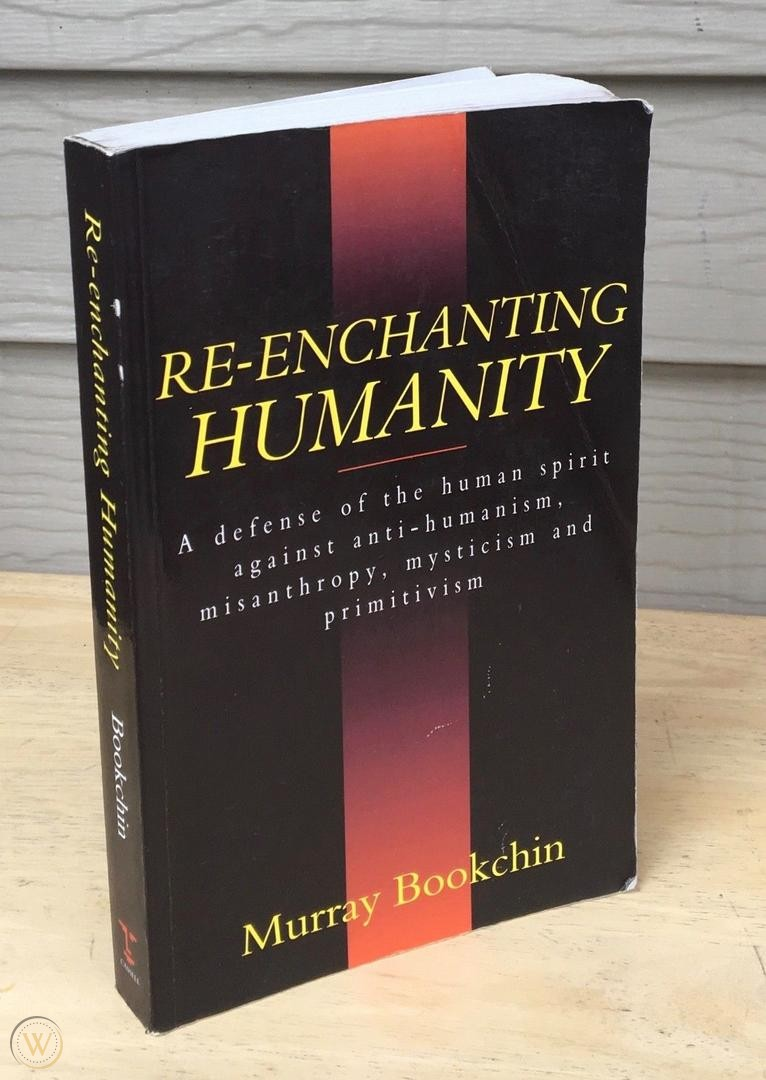 Murray Bookchin – Re-enchanting Humanity.. free read anddownload