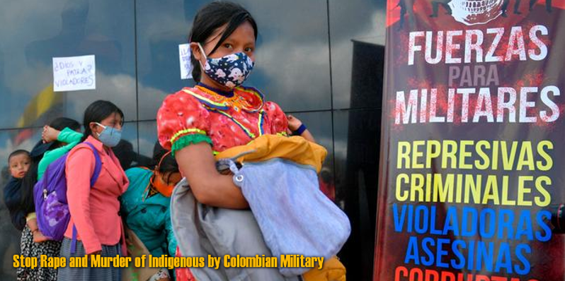 Colombia. Women rise up against rape and femicide by Military ..English/Spanish