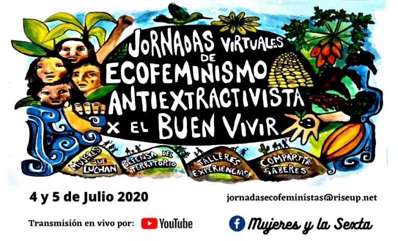Jornadas Ecofeministas anti extractivistas por el buen vivir… virtual 4 Y 5 juliol..