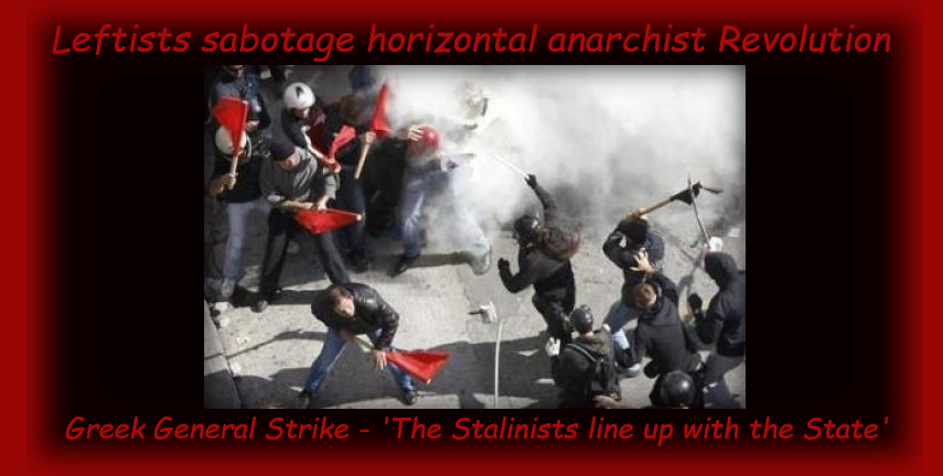 """Leftism Against Anarchy """"Who exactly do we need to protect ourselvesagainst?"""""""